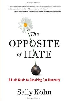 The Opposite of Hate: A Field Guide to Repairing Our Humanity   #The_Opposite_of_Hate #_A_Field_Guide_to_Repairing_Our_Humanity  #Opposite #Hate #Field #Guide #Repairing #Humanity #English #2018 #1616207280