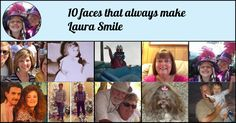 <b>Laura</b>, these are the 10 friends who always make you happy. They make sure you always have a smile on your face. Share this and tag your special friends.
