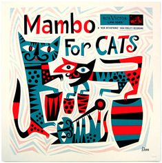 "(jazz album cover, graphic design, illustration) ""Mambo for Cats"" by Jim Flora Cover Art, Lp Cover, Vinyl Cover, Lp Vinyl, Retro Kunst, Retro Art, Retro Color, Sketch Manga, Pochette Album"