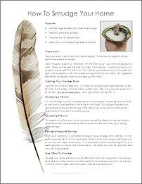 Smudging is a Native American ceremony that you can easily do in your own home. It removes negative energy immediately and also odors! Download our free instructions sheet and try it for yourself! It's a wonderful way to make your home feel good.