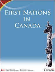 First Nations in Canada (Government of Canada site)- provides background information for educators spanning from Pre-Contact to present day.