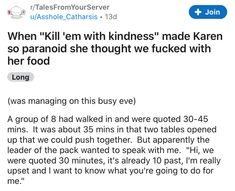 How telling is it when someone is literally confused by kindness? #Karen #story #wtf Funny Stories, Horror Stories, Rude Customers, Dealing With Difficult People, Stupid People, Tumblr Posts, When Someone, Fails, Hilarious