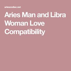 Aries Man and Libra Woman Love Compatibility