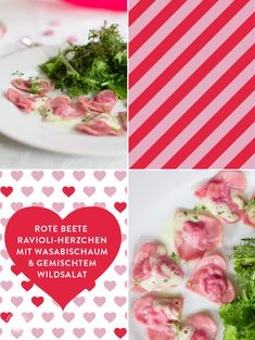 Menü zum Valentinstag…Die Hauptspeise: Rote Beete Ravioli-Herzchen mit Wasabischaum und gemischten Wildsalaten