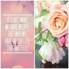 Who we have in our life matters