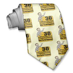 What Happened Birthday Gifts Custom Tie 30th Birthday Gifts, Custom Ties, Shit Happens, Funny, Gifts For 30th Birthday, Ha Ha, Hilarious