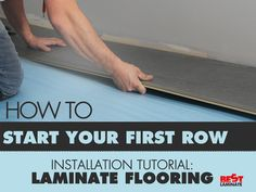 Laminate Flooring Installation Tutorial: How to install  your first row. #Flooring #DIY http://www.slideshare.net/Bestlaminate/how-to-start-your-first-row-laminate-flooring-installation