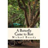 Free Kindle Book -  [Contemporary Fiction] A Butterfly Came to Rest by Michael Bonady