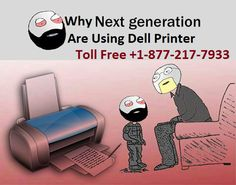 877-217-7933 Dell Printer Support phone number   In spite of Dell Printer Support all these efforts, if your printer is not installed into your system, you can find your printer software on the dell website where such types of soft wares are available for various models. Call on toll free 877-217-7933 number.