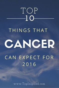 With the help of astrology we can predict things that Cancer can expect in 2016 and reveal future's secrets. Let's see what 2016 will bring to this star sign.