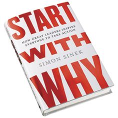Highlights the importance of purpose.   Start With Why: How Great Leaders Inspire Everyone to Take Action by Simon Sinek