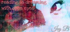 reading is dreaming with open eyes  #ivyb #ivybmeblog #ivybpictures #ivybdesign