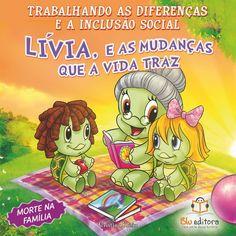 Livro Trabalhando as Diferenças e a Inclusão Social Lívia e as Mudanças que a…