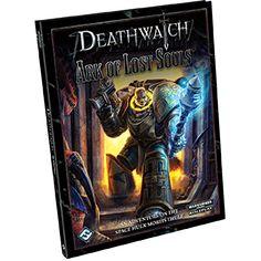 Fantasy Flight Games Deathwatch RPG: Ark of The Lost Souls Warhammer Books, Warhammer 40000, Soul Game, Deathwatch, Lost Soul, Space Marine, Book Cover Design, Sword Art, Rogues