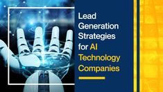 In today's article, we go over the things AI tech companies need to do in order to plan and execute an effective lead generation strategy. Marketing Technology, Marketing Plan, Sales And Marketing, Affiliate Marketing, Process Flow Chart, Earn More Money, Business Goals, Lead Generation, Online Business