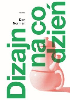 Dizajn na co dzień - Norman Don Wells, Norman, Book Art, Books To Read, Ads, Reading, Design, Merlin, Cardio