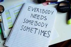 #somebody #sometimes