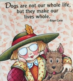 Dogs Are Not Our Whole Life-Handmade Fridge Magnet-Mary Engelbreit Artwork