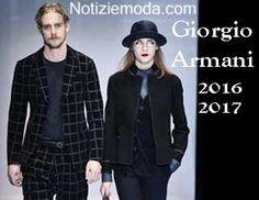 Stile Giorgio Armani autunno inverno 2016 2017 uomo donna