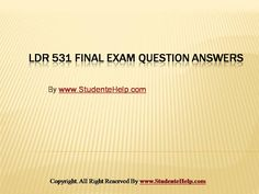 LDR 531 Final Exam Latest University of Phoenix Final Exam Study Question And Answer, This Or That Questions, Exam Study, Final Exams, Good Tutorials, Ldr, Economics, Homework, Phoenix