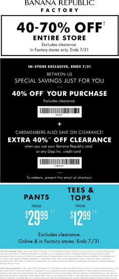 Pinned July 29th: 40-70% off everything at #BananaRepublic Factory #TheCouponsApp