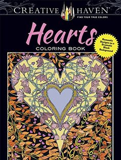 Creative Haven Hearts Coloring Book Romantic Designs On A Dramatic Black Background Adult