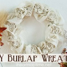 DIY Burlap Wreath, super pretty.  I think I'd use a pool tube instead of the wretch ring.  Would be cute for year round, add plastic spiders to make it more spookie for Halloween.  Maybe lights and pine cones for the holidays.