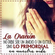 """La #Oración debe ser #primordial en nuestra vida. """"Orad sin cesar"""" #Orar…"""