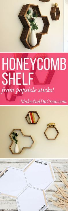 Mid Century DIY Honeycomb Shelves - From Popsicle Sticks! - Alexys Jones - - Mid Century DIY Honeycomb Shelves - From Popsicle Sticks! Popsicle Stick Crafts, Popsicle Sticks, Craft Stick Crafts, Diy And Crafts, Craft Sticks, Honeycomb Shelves, Hexagon Shelves, Do It Yourself Baby, Do It Yourself Inspiration