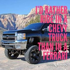 My lifted diesel Chevy.the Beast. Country Girl Quotes, Country Life, Country Girls, Country Sayings, Girl Sayings, Country Strong, Country Music, Country Couples, Lifted Chevy Trucks