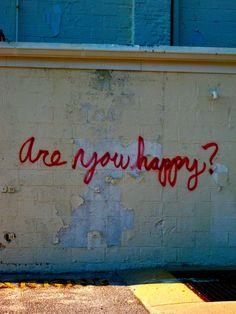 Are you happy? Non. Street art.