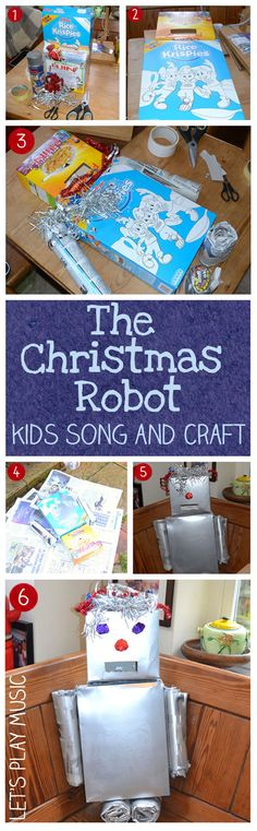 The Christmas Robot : Song and Upcycled Craft about a robot who comes to Christmas Dinner! - Let's Play Music
