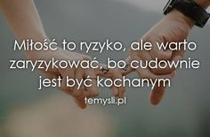 Texts, It Hurts, Motto, My Life, Jokes, Positivity, Romantic, Feelings, Polish Sayings