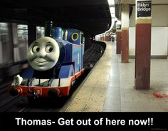 Get out of here Thomas..