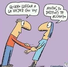 Vejez+ Amor Humor, Humor Grafico, Best Quotes, Psychology, Funny Pictures, Family Guy, Lol, Comics, Happy
