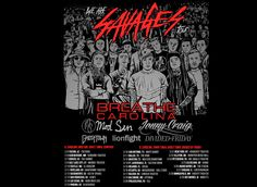 """Artwork created for the band Breathe Carolina's """"Savages"""" tour. All the members of each band are on this poster. By Matt Gondek"""