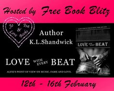 Free Book Blitz Love with Every Beat by Author K.L. Shandwick  Love with Every Beat  Alfies point of view on music fame and love is FREE to download from the 12th till the 16th of February.  Can be read as a standalone.  BOOK LINKS  Amazon  http://ift.tt/2gHKsPc  UK http://amzn.to/2luMKXt  BLURB  Alfie Black has everything he needs to pass scrutiny as a rock star. Hes a drop-dead gorgeous specimen of a man. Rough around the edges yet still flawless to look at. Alfie is a jaw-dropping pantie…