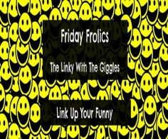 The Linky With The Giggles! Come and get your funny on...