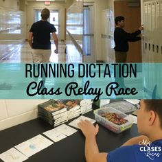 Running Dictation in Spanish class - a class relay race that will keep everyone engaged!