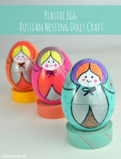 Russian nesting dolls - DIY craft for kid using plastic Easter eggs