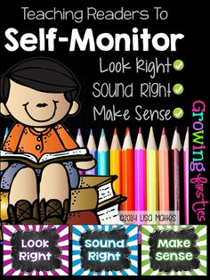 Teach Readers to Self-Monitor to Look Right Sound Right Make Sense