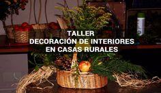 Curso- Taller decoración de alojamientos de turismo rural con encanto #Taller #Gratuito #Decoración #Hoteles #CasasRurales #TurismoRural