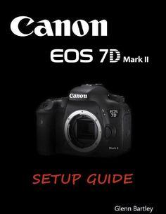 Canon Eos 7d Mark Ii : canon, Canon, Ideas, Canon,, Camera, Hacks,
