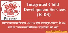 ICDS Patna Recruitment 2017 | 527 Posts | Anganwadi Worker Jobs