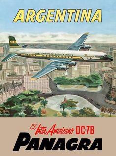 Argentina Pan Am poster. Travel Ads, Airline Travel, Air Travel, Poster Ads, Advertising Poster, Vintage Advertisements, Vintage Ads, Uruguay Tourism, Vintage Airplanes