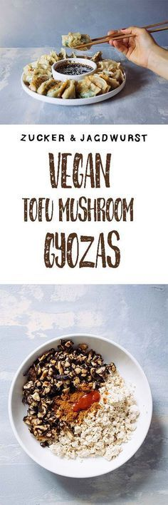 Vegan Gyoza with Tofu & Mushroom Filling