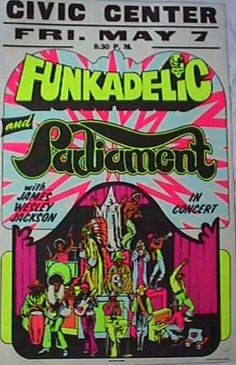 Funkadelic and Parliament Poster Music Film, Music Albums, Music Music, Soul Music, Music Stuff, Concert Posters, Music Posters, Gig Poster, Band Posters