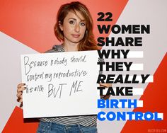 22 Women Share Why They Really Take Birth Control #WheresTheFP