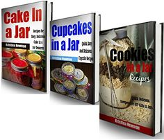 "Free 12/22 3 Book Dessert Bundle- ""Gifts in Jars: Easy, Inexpensive Cookie in a Jar Recipes to Make and Give"" & ""Cakes in a Jar"" & ""Cupcake in a Jar Recipes"" - Kindle edition by Kristina Newman. Cookbooks, Food & Wine Kindle eBooks @ Amazon.com."