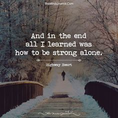 How To Be Strong Alone - https://themindsjournal.com/how-to-be-strong-alone/